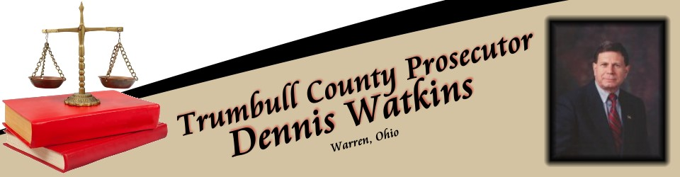 Heading introducing Trumbull County Prosecutor's Office with a photo of Dennis Watkins.